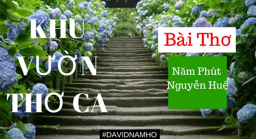 Bài Thơ Năm Phút Nguyễn Huệ David Nam Hồ